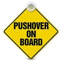 Be-Courageous.-Youll-Regret-it-if-Youre-Not.-Pushover-on-board